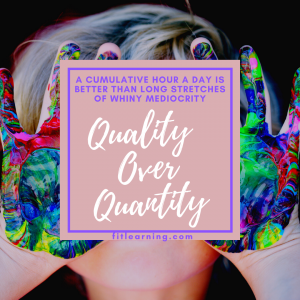 """Photo of a young child with messy hands with the words """"A cumulative hour a day is better than long stretches of whiny mediocrity. Quality over Quanity"""" written over their face. This is a fluency instruction tip from a dyslexia tutor in creve coeur, mo at Fit Learning St. Louis 63141"""