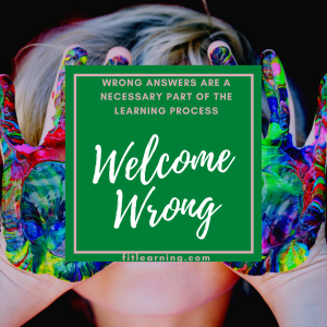 """Photo of a young child with messy hands with the words """"welcome wring. wrong answers are a necessary part of the learning process"""" written over their face. This is a fluency instruction tip from a math tutor in Creve Coeur, MO at Fit Learning St. Louis 63141"""